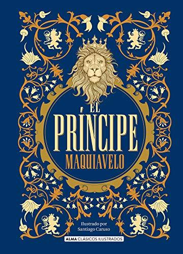 El príncipe (Clásicos ilustrados)