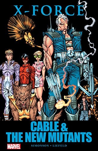 X-Force: Cable & the New Mutants (New Mutants (1983-1991)) (English Edition)