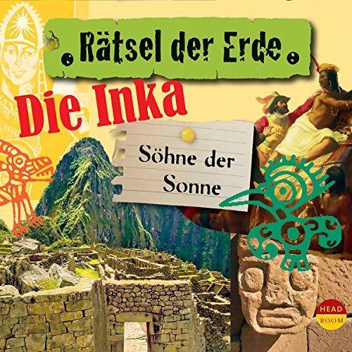 Couverture de Die Inka - Söhne der Sonne