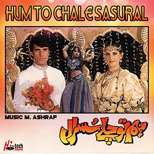 Hum To Chale Sasural