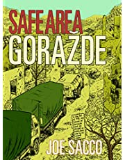 Sacco, J: Safe Area Gorazde: The War in Eastern Bosnia 1992-95