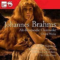 Brahms: Alt-Rhapsodie - Choral Works by Bavarian Radio Symphony Orchestra
