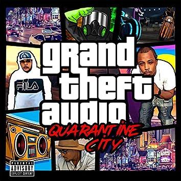 Grand Theft Audio Quarantine City