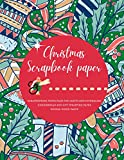 Christmas Scrapbook Paper   Scrapbooking Paper Pack for Crafts and Journaling   Gingerbread and Gift Wrapping Paper   Double Sided Pages: Premium ... size 8.5 x 11 (Craft paper for holidays)