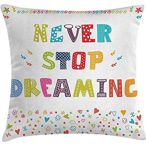 Fodera per cuscino per cuscino Saying Throw, divertente non smettere mai di sognare dicendo immagine di patch con cuori colorati con texture immagine patch, federa, multicolore, 45X45 cm