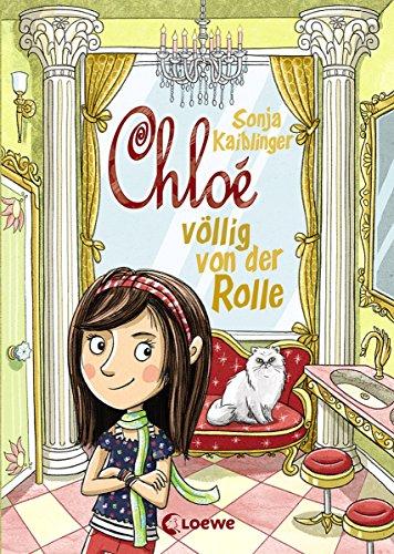 Chloé völlig von der Rolle (Band 1)