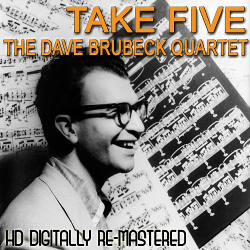 Take Five - HD Digital Re-Mastered