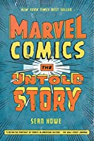 Marvel Comics: The Untold Story (P.S.)