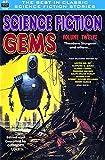 Science Fiction Gems, Volume Twelve (Volume 12)