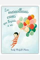 Las maravillosas cosas que llegarás a ser (PICARONA) (Spanish Edition) Hardcover