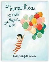 Las maravillosas cosas que llegarás a ser (PICARONA) (Spanish Edition)