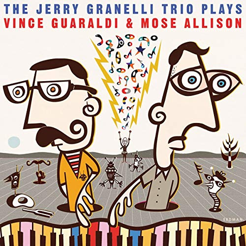 The Jerry Granelli Trio Plays Vince Guaraldi And Mose Allison