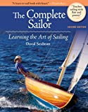 The Complete Sailor, Second Edition: Learning the Art of Sailing