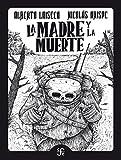 La madre y la muerte / La partida (Spanish Edition)