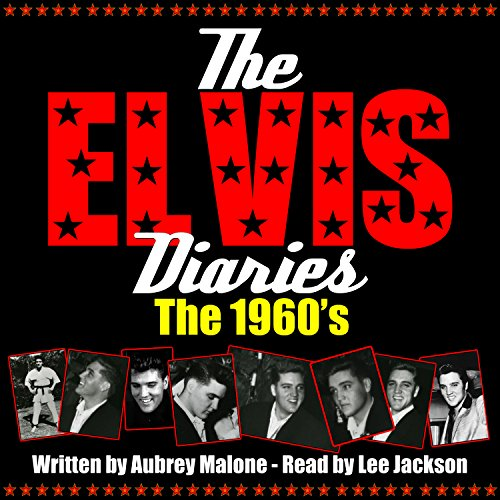 The Elvis Diaries - The 1960's audiobook cover art