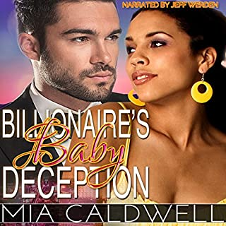 Billionaire's Baby Deception                   By:                                                                                                                                 Mia Caldwell                               Narrated by:                                                                                                                                 Jeff Werden                      Length: 1 hr and 48 mins     42 ratings     Overall 3.5