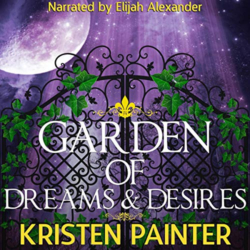 Garden of Dreams and Desires audiobook cover art