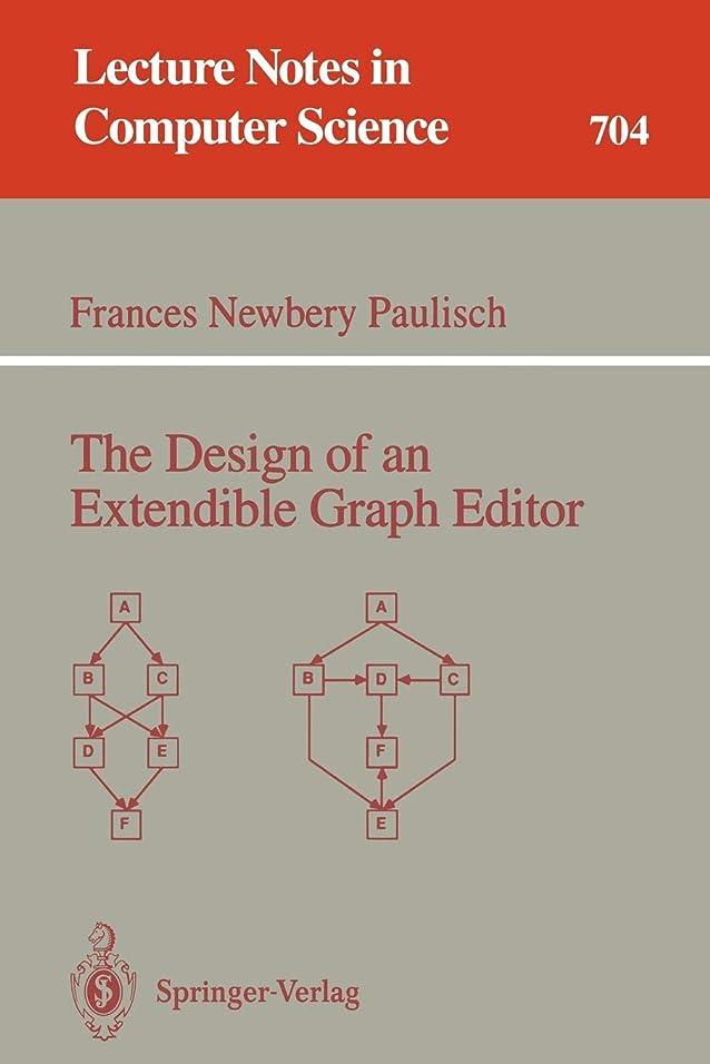 甘味八百屋The Design of an Extendible Graph Editor (Lecture Notes in Computer Science)