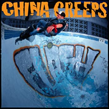 China Creeps