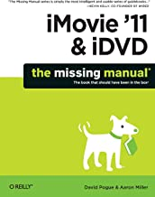 iMovie '11 & iDVD: The Missing Manual (Missing Manuals)