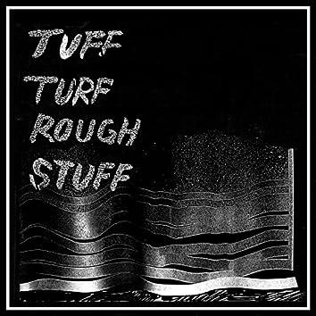 Tuff Turf Rough Stuff