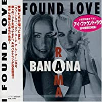 I Found Love by Bananarama (2002-03-26)
