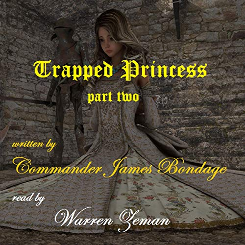 Trapped Princess, Part 2 audiobook cover art