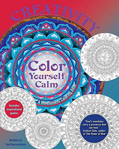 Creativity: A Mindfulness Coloring Book (Color Yourself Calm Series)
