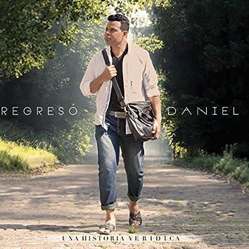 Regreso Daniel-El Hijo Prodigo (feat. Gerson Kelly & Ariel Kelly)
