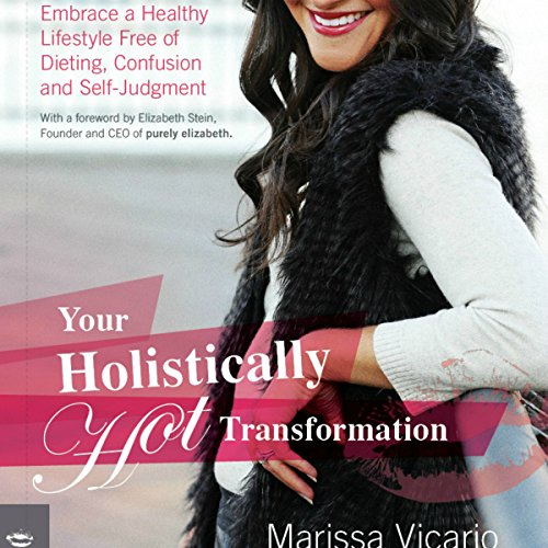 Your Holistically Hot Transformation audiobook cover art