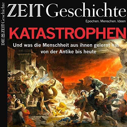 Katastrophen (ZEIT Geschichte) Titelbild
