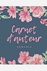Carnet d'auteur : romance: Un outil pratique au service des romancier.es Broché