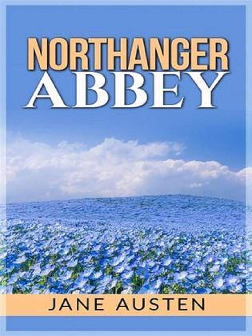連続した位置づける宣言NORTHANGER ABBEY (English Edition)