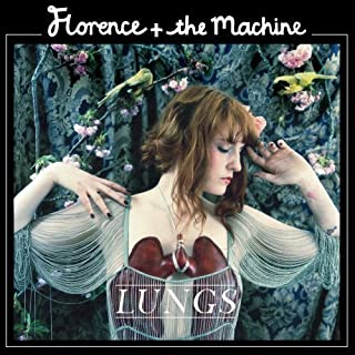 Lungs by Florence and the Machine (2009-10-20)
