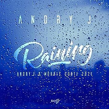 Raining (Andry J & Morris Corti 2021)