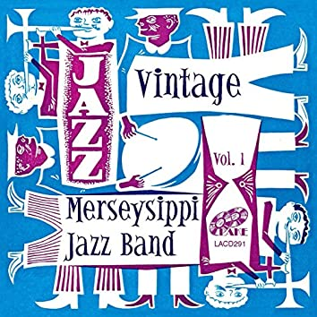 Vintage Merseysippi Jazz Band Vol. 1