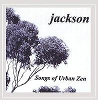 Songs of Urban Zen