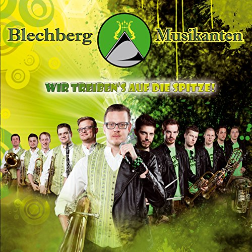 Wir treiben's auf die Spitze!; Auf Adlers Schwingen; Baritone der Nacht; Blasmusik macht Freude; Alter Kameraden Swing; Weinende Trompete; Stop loving you; Brass Machine; Rock mi; Unchain my heart; Angels