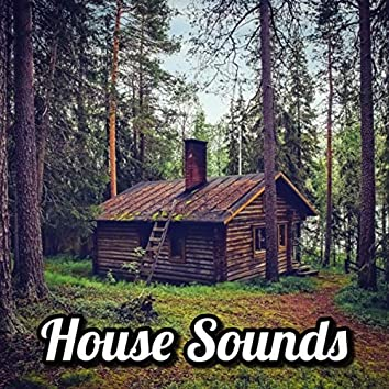 House Sounds