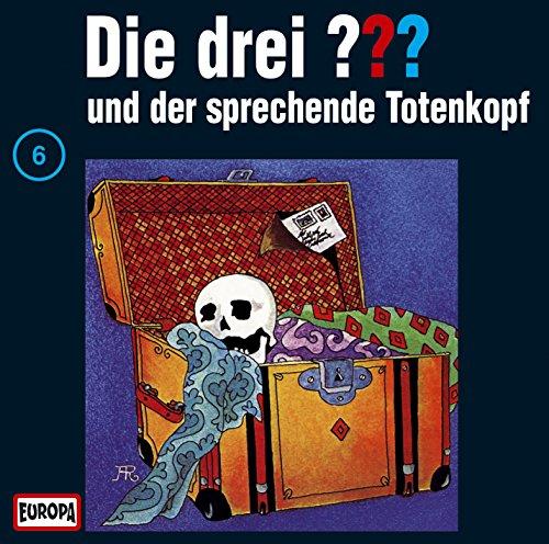 Die drei Fragezeichen - Folge 6: und der sprechende Totenkopf