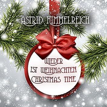 Wieder ist Weihnachten: Christmas Time