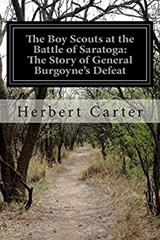 The Boy Scouts at the Battle of Saratoga - Book #9 of the Boy Scouts