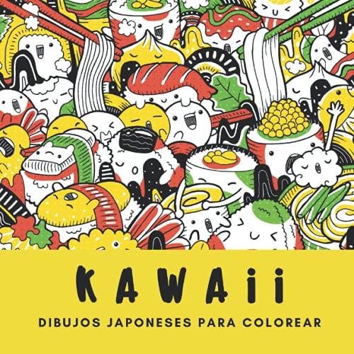 Kawaii - Dibujos japoneses para colorear: Cuaderno para colorear para adultos, adolescentes y niños l Libro de colorear para adultos hartos de los ... manga adultos   Doodle   kawaii   Anime