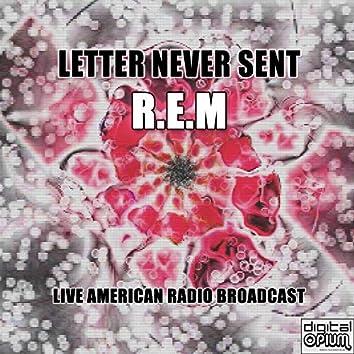 Letter Never Sent (Live)