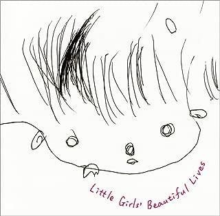 Little Girls' Beautiful Lives