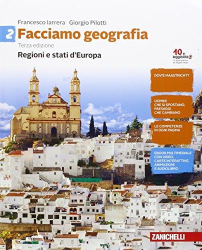Facciamo geografia. Per la Scuola media. Con Contenuto digitale (fornito elettronicamente). Regioni e stati d'Europa (Vol. 2)