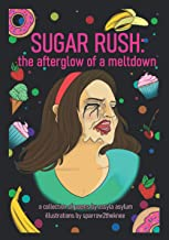 SUGAR RUSH: the afterglow of a meltdown