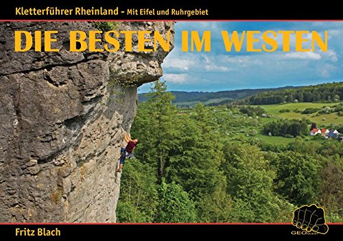 Die Besten im Westen: Kletterführer Rheinland