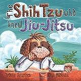 The Shih Tzu Who Knew Jiu-Jitsu