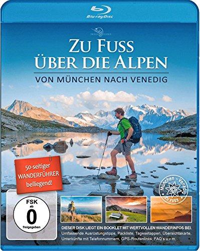 Zu Fuß über die Alpen, München-Venedig / Der Kinofilm | incl. 50-seitiger Wanderführer